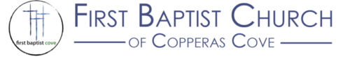 TX, Copperas Cove - First Baptist Church  |  MINISTER OF DISCIPLESHIP AND ADMINISTRATION